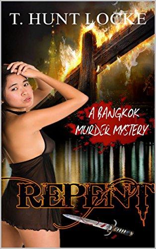 Repent: A Bangkok Murder Mystery