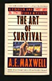 Art of Survival, A. E. Maxwell, 0061041157