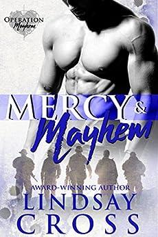 Mercy and Mayhem: Men of Mercy by [Cross, Lindsay]