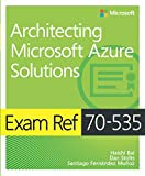 Exam Ref 70-535 Architecting Microsoft Azure