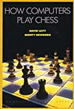 How Computers Play Chess-David N. L. Levy