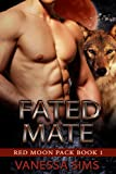 Fated Mate (Red Moon Pack Book 1)