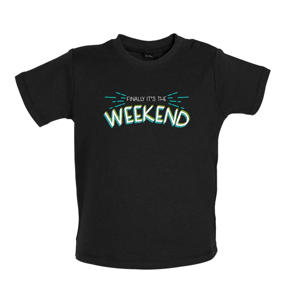 8 Colours Baby T-Shirt Dressdown Finally Its The Weekend 3-24 Months
