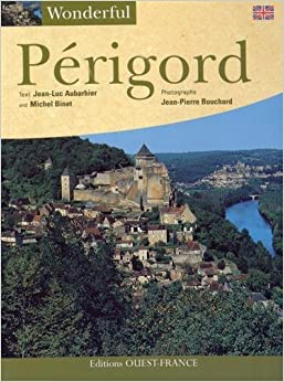 Book Périgord by Jean-Luc Aubarbier (1-Apr-2008)