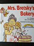 Mrs. Bretsky's Bakery, R. L. Shafner, 0822521024