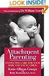 Attachment Parenting: Instinctive Car...