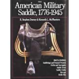 The American Military Saddle, 1776-1945