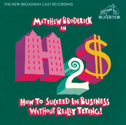 How to Succeed in Business Without Really Trying (New Broadway Cast Recording (1995)) ()