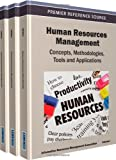 Human Resources Management : Concepts, Methodologies, Tools, and Applications, , 1466616016