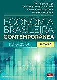 Economia Brasileira Contemporânea: 1945-2015