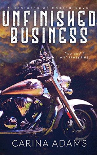 Unfinished Business: A Bastards of Boston Novel