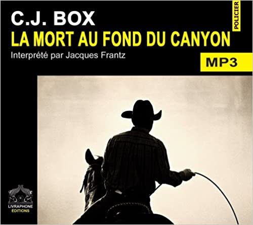 [Livre Audio] C.J. Box - La mort au fond du canyon  [mp3 128kbps]