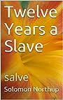Twelve Years a Slave: salve