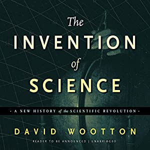 The Invention of Science Audiobook