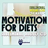 Subliminal Weight Loss Series: Motivation To Diet Subliminal Audio CD