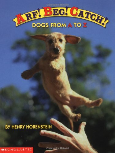 Price comparison product image Arf! Beg! Catch!: Dogs from A to Z
