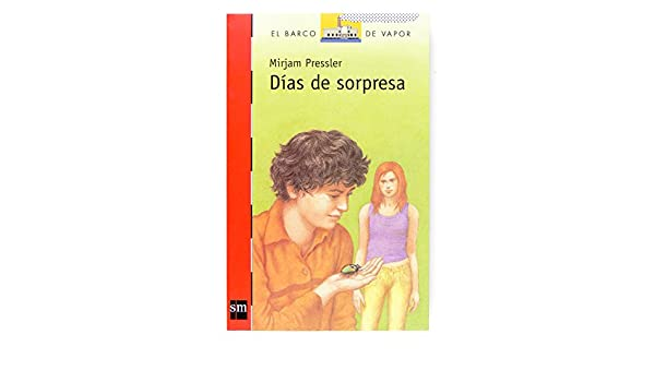 Dias De Sorpresas (Spanish Edition): Mirjam Pressler: 9788467516623: Amazon.com: Books