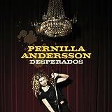 Pernilla Andersson - Desperados