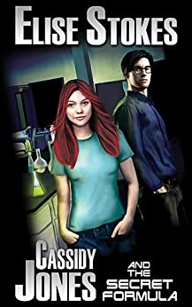 Cassidy Jones and the Secret Formula (Cassidy Jones Adventures Book 1) by [Stokes, Elise]