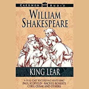 King Lear (Unabridged) Performance