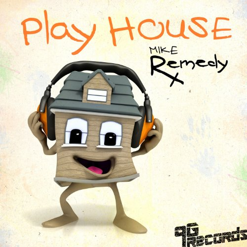 Play house by mike remedy on amazon music for Play house music