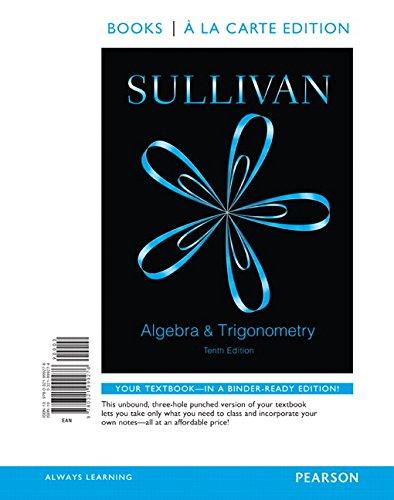 Algebra and Trigonometry, Books a la Carte Edition (10th Edition)