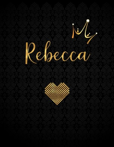 Rebecca: Personalized Black XL Journal with Gold Lettering, Girl Names/Initials 8.5x11, Journal Notebook with 110 Inspirational Quotes, Journals to Write In for Women (Notebooks and Journals)