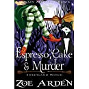 Espresso, Cake, and Murder (Sweetland Witch) (A Cozy Mystery Book)