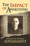 The Impact of Awakening - 3rd Edition: Excerpts from the teachings of Adyashanti
