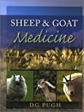 img - for Sheep and Goat Medicine by D. G. Pugh DVM MS (2001-09-03) book / textbook / text book