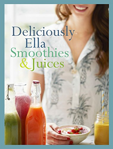 Download PDF Deliciously Ella - Smoothies & Juices - Bite-size Collection