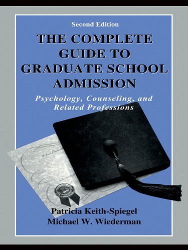 The Complete Guide to Graduate School Admission: Psychology, Counseling, and Related Professions (Complete Guide to Graduate School Admissission Psychology, Counseling, and  Related Professions) Pdf