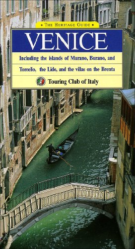 The Heritage Guide Venice  Including The Islands Of Murano  Burano  And Torcello  The Lido  And The Villas On The Brenta  Heritage Guides
