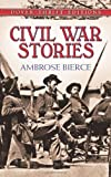 Front cover for the book Civil War Stories by Ambrose Bierce