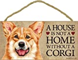 (SJT63930) A house is not a home without a Corgi wood sign plaque 5
