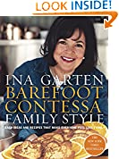 #5: Barefoot Contessa Family Style: Easy Ideas and Recipes That Make Everyone Feel Like Family