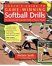 Coach's Guide to Game-Winning Softball Drills: Developing the Essential Skills in Every Player [Idioma Inglés]