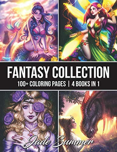 (Fantasy Collection: An Adult Coloring Book with 100+ Incredible Coloring Pages of Mermaids, Fairies, Vampires, Dragons, and)