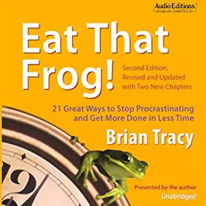 Eat That Frog! Audiobook
