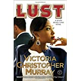 Lust: A Seven Deadly Sins Novel (1) (The Seven Deadly Sins)