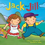img - for Jack and Jill (Re-Versed Rhymes) (Nursery Rhymes) book / textbook / text book