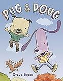 Pug & Doug