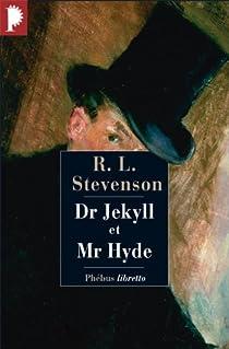 Le cas étrange du Dr Jekyll et de Mr Hyde par Stevenson