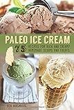 Paleo Ice Cream, Ben Hirshberg, 1612433529