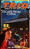 Escape from China, R. A. Montgomery, 0553285157