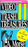 Video Trash and Treasures, L. A. Morse, 0006376355