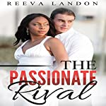 The Passionate Rival | Reeva Landon
