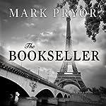 The Bookseller: The First Hugo Marston Novel | Mark Pryor