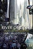River of Gods, Ian McDonald, 1591024366