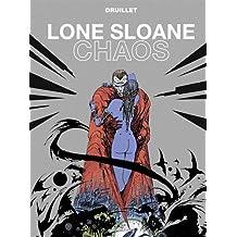 LONE SLOANE : CHAOS N.E.